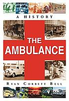 The ambulance : a history