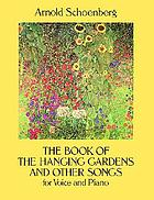 The book of the hanging gardens and other songs : for voice and piano