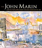 The John Marin Collection at the Colby College Museum of Art