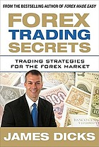 Forex trading secrets : trading strategies for the forex market