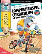 Comprehensive curriculum of basic skills. Grade 6