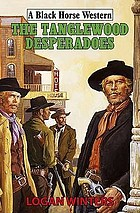 The Tanglewood desperados