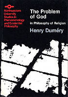 The problem of God in philosophy of religion; a critical examination of the category of the Absolute and the scheme of transcendence.