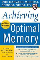 The Harvard Medical School guide to achieving optimal memory