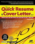 The quick résumé & cover letter book : write and use an effective résumé in only one day