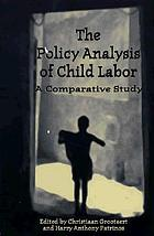 Policy Analysis of Child Labor: A Comparative Study cover image
