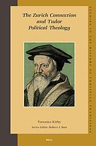 The Zurich connection and Tudor political theology