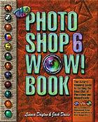 The Photo shop 6 wow! book