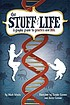 The stuff of life : a graphic guide to genetics... by  Mark Schultz