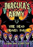 Dracula's Army : the Dead Travel Fast
