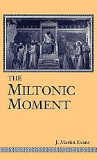 The Miltonic moment