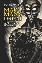 Mad man's drum : a novel in woodcuts