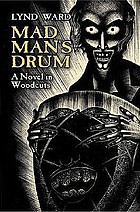 Madman's drum : a novel in woodcuts