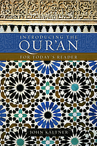 Introducing the Qur'an : for today's reader