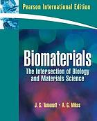 Biomaterials : the Intersection of biology and materials science