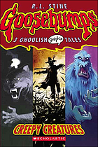 Goosebumps : creepy creatures
