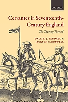 Cervantes in seventeenth-century England : the tapestry turned