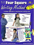 Four square (4 [square]) writing method : for grades 1-3