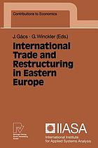 International trade and restructuring in eastern Europe
