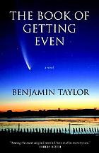 The book of getting even : a novel