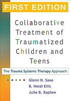 Collaborative Treatment of Traumatized Children and Teens cover image