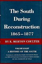 The South during reconstruction, 1865-1877.