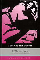 The wooden doctor