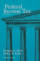 Federal income tax : a student's guide to the Internal Revenue Code