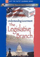 Understanding government. The legislative branch
