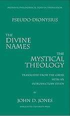 The divine names ; and, Mystical theology