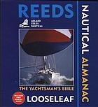 Reeds looseleaf nautical almanac 2007