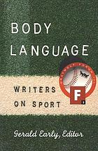 Body language : writers on sport