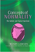 Concepts of normality : the autistic and typical spectrum