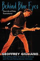 Behind blue eyes : the life of Pete Townshend