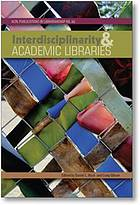 Interdisciplinarity and academic libraries