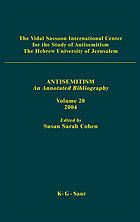 Antisemitism 2004 An Annotated Bibliography.