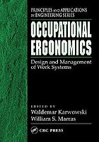Occupational ergonomics : design and management of work systems