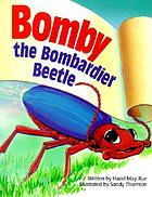 Bomby, the Bombardier Beetle