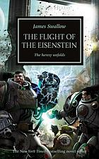 The flight of the Eisenstein : the heresy unfolds