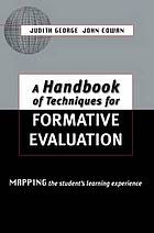 A handbook of techniques for formative evaluation : mapping the student's learning experience