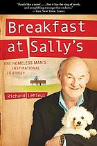 Breakfast at Sally's : one homeless man's inspirational journey