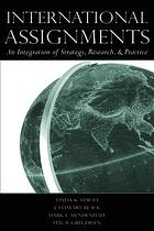 International assignments : an integration of strategy, research, and practice