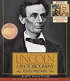 Lincoln : a photobiography