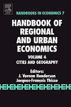 Handbook of regional and urban economics. Vol. 4, Cities and geography