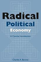 Radical political economy : a concise introduction