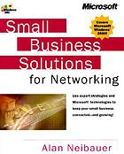 Small business solutions for networking