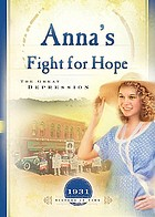 Anna's fight for hope : the great depression
