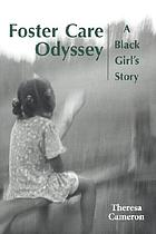 Foster care odyssey : a black girl's story