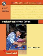 Introduction to problem solving : grades PreK-2