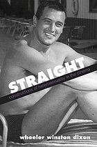 Straight : constructions of heterosexuality in the cinema